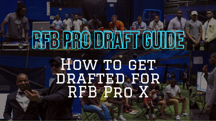 Pro X Draft Guide – How to get drafted for RFB Pro X